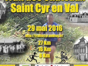 29-05-2016 – Trails des châteaux (St Cyr en val – 45)