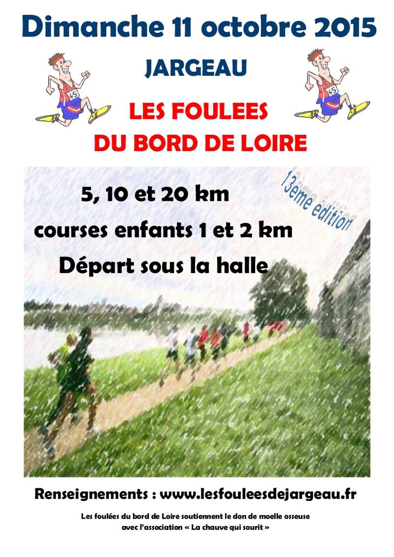 Les foulees du bord de Loire à Jargeau (45) – 11 oct 2015