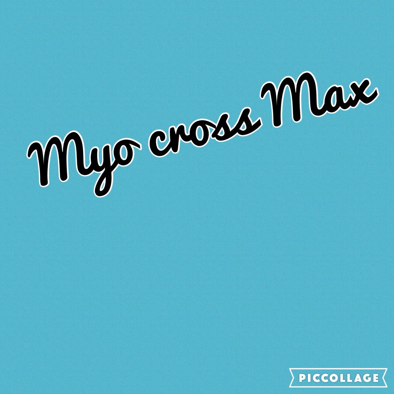 Myo Cross Max