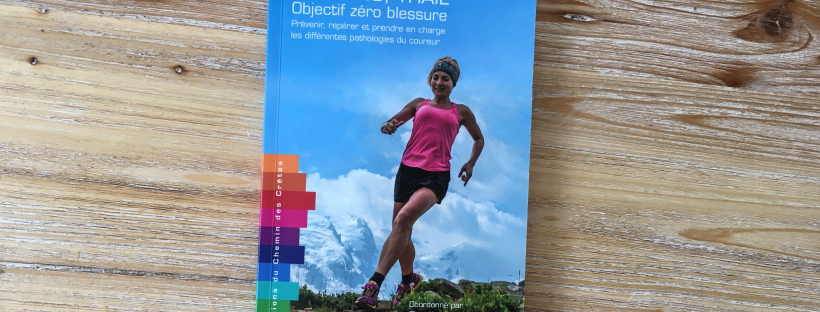 RUNNING, TRAIL – Objectif jectif zéro blessure !
